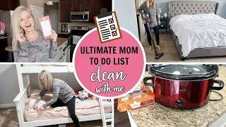 CLEAN WITH ME 2019 | ULTIMATE MOM LIST ???????? | MOTIVATION FOR A CLEAN HOUSE & TO GET THINGS DONE!