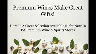 Premium Wines Make Great Holiday Gifts