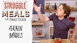 Grain Bowls | Struggle Meals