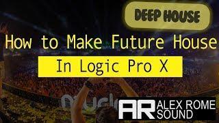 How to Make Future House/Deep House Drop Like a Pro (Logic Pro X)