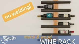 Making a metal and wood wine rack without welding