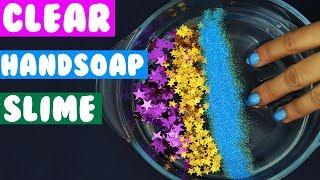 HOW TO MAKE Water Clear Slime DIY Clear Slime with Hand Soap