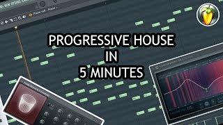 MAKE PROGRESSIVE HOUSE IN 5 MINUTES [FL STUDIO]