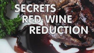 Secrets Red Wine Reduction