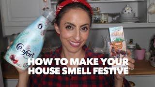 How to make your house smell festive | hacks for the home