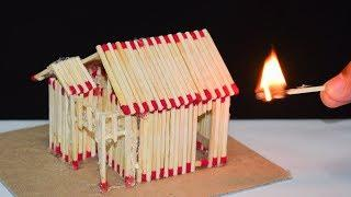 How to Make a  Match House and Burn it Down