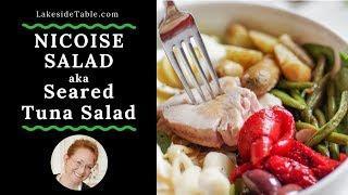 Nicoise Salad aka Seared Tuna Salad