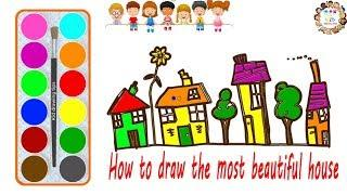 ????How to draw the most beautiful house | Guide to coloring the house