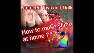 How to make slime at home ?| Indian ingredients | Easily available ingredients | Homemade slime