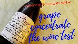 home brew grape concentrate wine