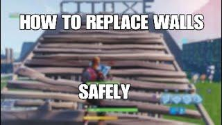 Fortnite How to Replace Walls Safely
