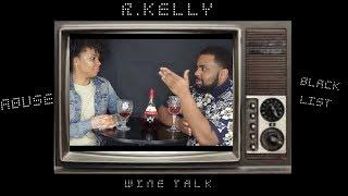 HE SAID HE HAS WHAT IN COMMON WITH R KELLY?? | OVERCOMING ABUSE | WINE TALK