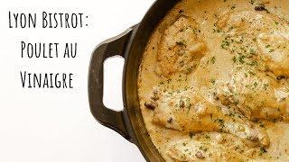 How to make poulet au vinaigre (chicken in vinegar sauce): famous bistro recipe from lyon