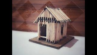 HOW TO MAKE HOUSE BY MATCH STICKS ....