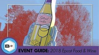 Guide to the 2018 Epcot Food & Wine Festival, Walt Disney World