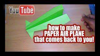 HOW TO MAKE A PAPER AIRPLANE THAT COMES BACK TO YOU