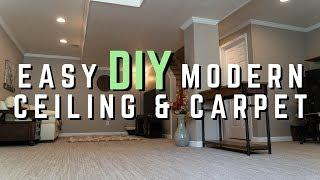 DIY MODERN CARPET & CEILING INSTALL // Easy How To Home Improvement