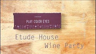 Etude House - Play Color Eyes - Wine Party | Swatch and Review