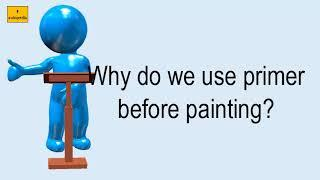 Why Do We Use Primer Before Painting?