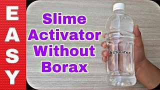 How To Make Slime Activator At Home | How Ho Make Slime Activator Without Borax | Easy 2 ingredients