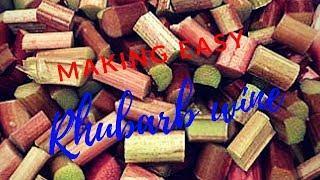 making easy Rhubarb wine