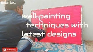 Painting Techniques For artist,painter,designer,beginners
