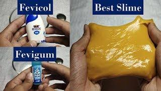 How to Make Slime with Indian products Fevigum, Fevicol & Dish Soap || Most Satisfying Slime 2018