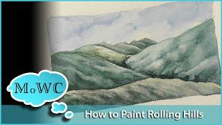 How to Paint Rolling Hills in Watercolor