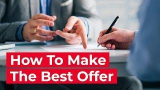 How to Make the Best Offer on a House