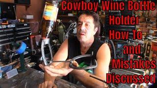 How To Make Money Welding - Part 35 (Cowboy Wine Bottle Holder)