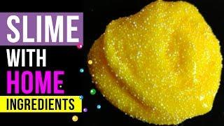 NO GLUE HOME INGREDIENTS SLIME! Easy Slime Recipes Under 5 Minutes