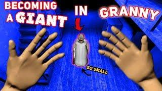 Becoming A GIANT IN GRANNY'S HOUSE!!! (SO TALL)   Granny The Mobile Horror Game (Modded Version)