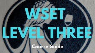 Wine Education - WSET Level 3 - Course Guide