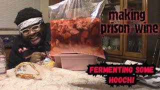 How To Make Prison Wine (aka Pruno, Hooch, Toilet) i got sick