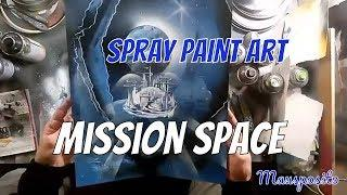Mission Space - SPRAY PAINT ART by Mausposito