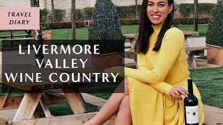 Livermore Valley Wine Tasting Girls Trip I Sydne Summer