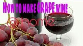 How to make grape wine at home | EPIC T.V | How to make GRAPE WINE