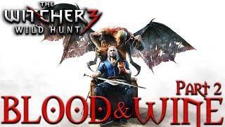 BLOOD & WINE pt.2   WItcher 3 Wild Hunt DLC