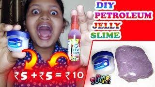 DIY Petroleum Jelly Slime! How to make Jelly Fluffy Vaseline Slime, Water Vaseline Slime