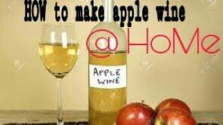How to make apple wine at home with some simple ingredients| making of white apple wine| apple wine|
