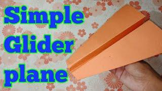 How to make a easy Glider Paper Airplane that fly far - easy, simple, basic plane | Plane#2