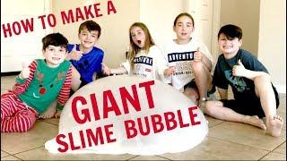 HOW TO MAKE A GIANT SLIME BUBBLE!!!