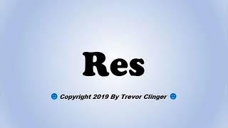How To Pronounce Res (Spanish For Beef)