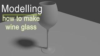 Modelling - how to make wine glass in blender