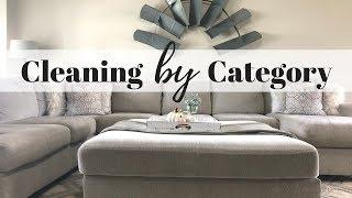 CLEAN WITH ME | ENTIRE HOUSE CLEANING | CLEAN BY CATEGORIES