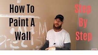 How To Paint A Wall Step By Step