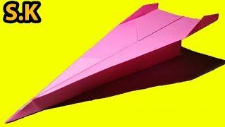 how to make a paper airplane JET that flies far 100+ Feet | Real Paper plane Flying By SK