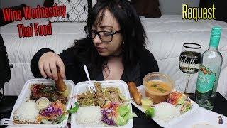 THAI FOOD MUKBANG | WINE WEDNESDAY | FOR HAYLEY WHITTAKER