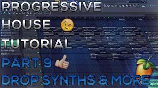 How To Make Progressive House | FL Studio 12 | 2018 [Tutorial Part 9] (Drop Melody & Melody)