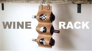 Making a Leather Wine Rack